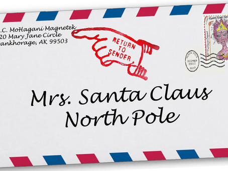 """My Letter to Mrs. Santa Claus Read """"RETURNED TO SENDER"""""""