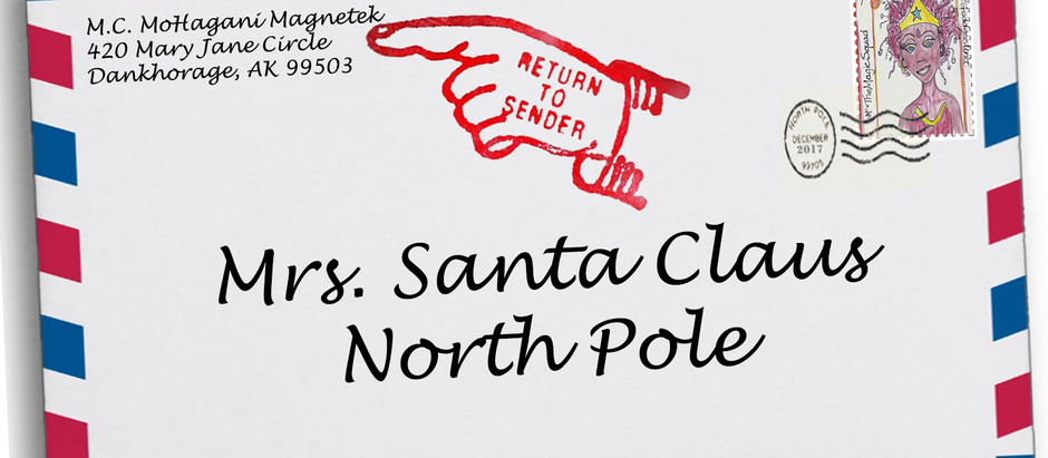 "My Letter to Mrs. Santa Claus Read ""RETURNED TO SENDER"""