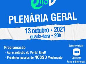 REUNIÃO PLENÁRIA DO MOVIMENTO EngD!  Quarta, 13/10/2021 às 20h