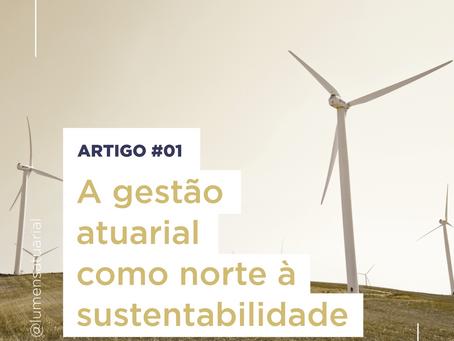 A Gestão Atuarial como norte à sustentabilidade