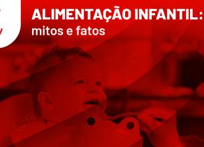 Alimentação infantil: mitos e fatos