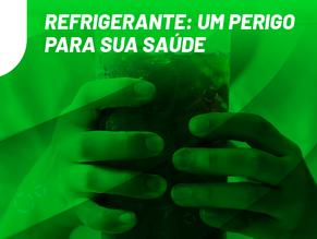Refrigerante: um perigo para sua saúde