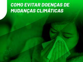Como evitar doenças de mudanças climáticas
