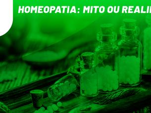 Homeopatia: mito ou realidade?