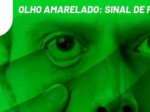 Olho amarelo: sinal de perigo