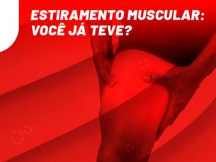 Estiramento muscular: você já teve?