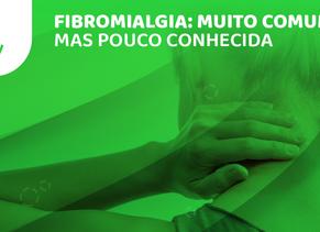 Fibromialgia: muito comum mas pouco conhecida