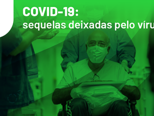 COVID-19: sequelas deixadas pelo vírus
