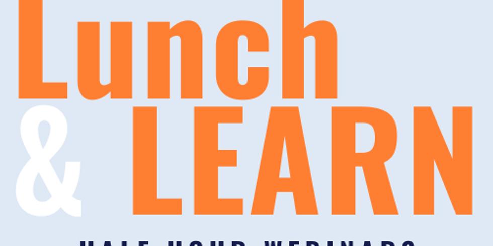 Lunch & Learn: COVID-19
