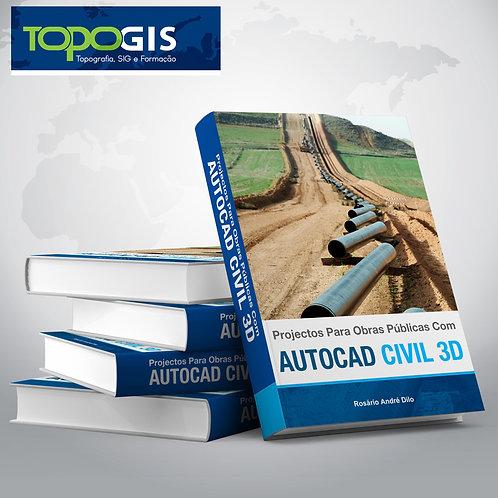 Projectos para obras públicas com AutoCAD Civil 3D