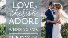 LOVE CHERISH ADORE Wedding Fair
