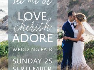 LOVE CHERISH ADORE Wedding Fair