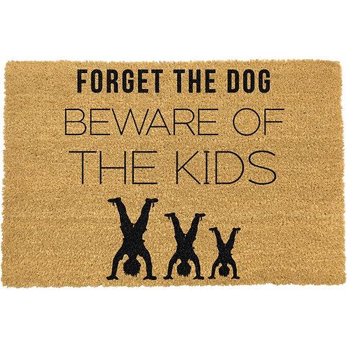 Deurmat - Forgeet the dog, beware of the kids