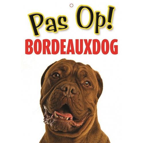 Honden waakbord pas op Bordeausdog