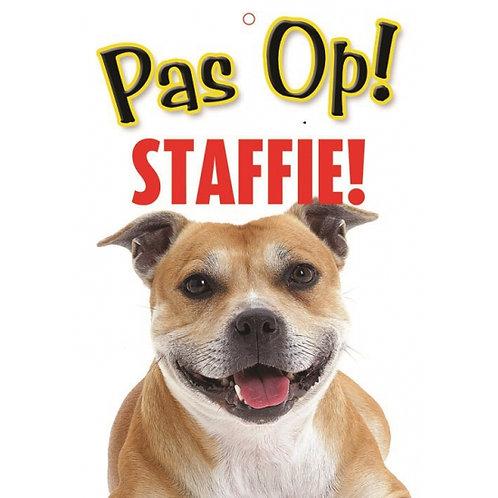 Honden waakbord pas op Staffie