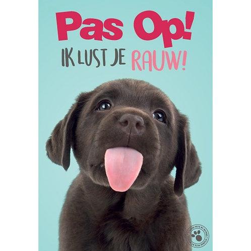 Labrador waakbord - Pas op ik lust je rauw