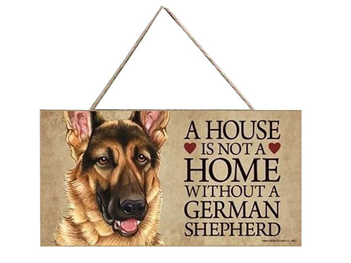 Houten hangbordje 'A house is not a home without a German Shepherd'