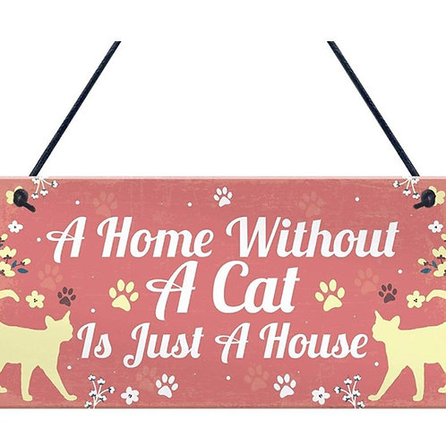 Houten hangbordje 'A home without a cat is just a house'