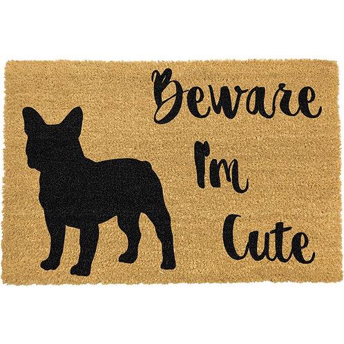 Franse Bulldog deurmat - Beware I'm cute