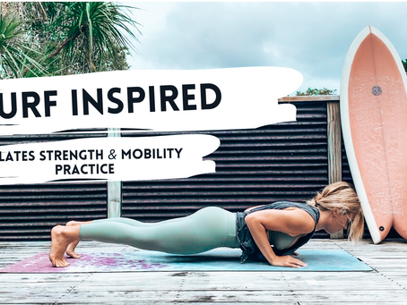 Video : Surf Strength & Mobility Practice (Pilates Inspired)