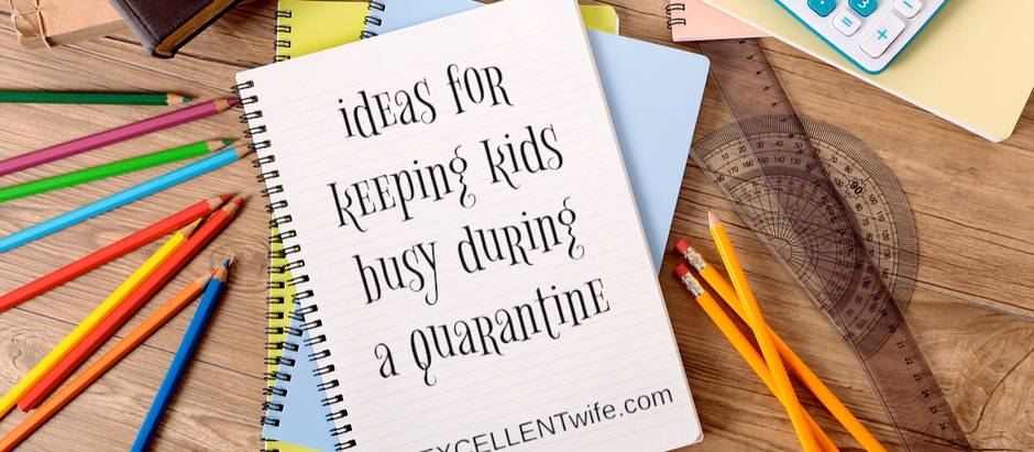 Resources for Keeping Children Busy During Quarantine