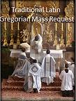 Traditional Latin Gregorian Mass