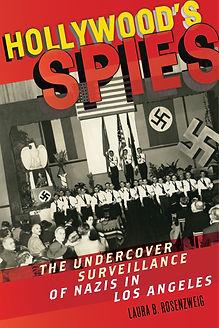 Hollywood, Los Angeles, Spy, Spies, Moguls, Hitler, Nazi, Nazis, World War II
