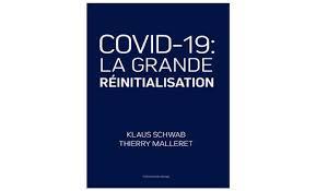 COVID-19 : la grande réinitialisation