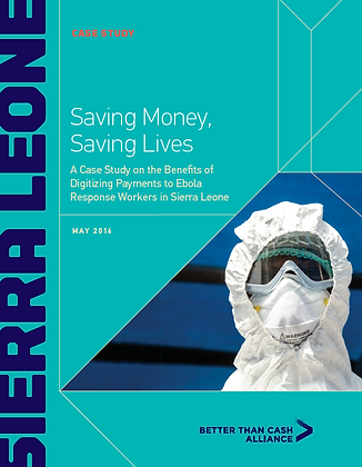 Benefits of Digitizing Payments to Ebola Response Workers