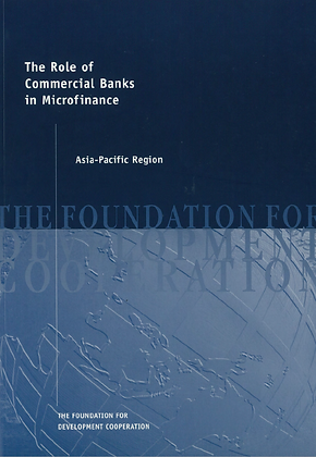The Role of Commercial Banks in Microfinance, 1998