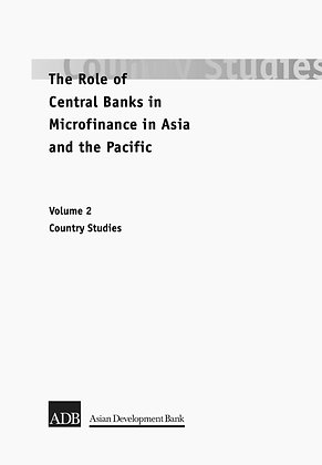 The Role of Central Banks in Microfinance in Asia and the Pacific Volume 2, 2000