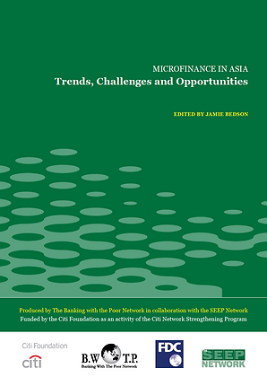 Microfinance in Asia - Trends Challenges Opportunities