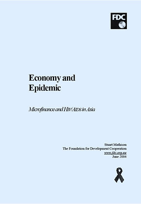 Economy and Epidemic - Microfinance and HIV-AIDS in Asia, 2004