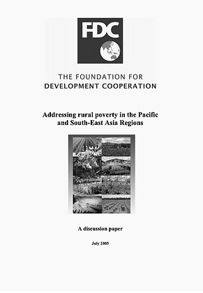 Addressing rural poverty in the Pacific and Southeast Asia Regions, 2005