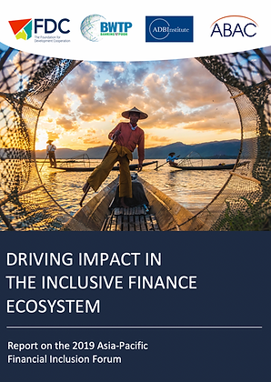 Driving Impact in the Inclusive Finance Ecosystem, 2019
