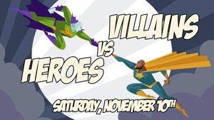 Villains vs Heroes