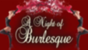 1102-190403-A-Night-Of-Burlesque-300x169