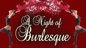 1102-190403-A-Night-Of-Burlesque-300x169