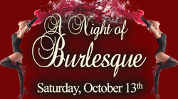 Sat 10/13 A Night of Burlesque