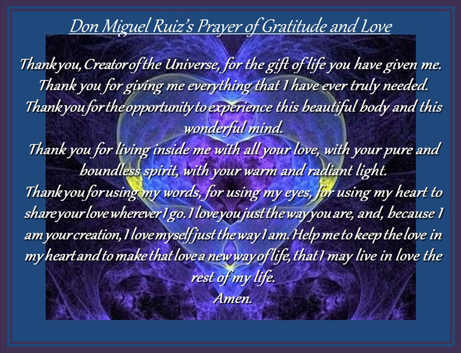 Don Miguel Ruiz Prayer for Gratitude and