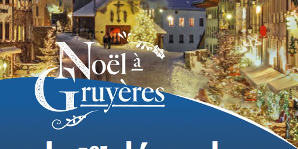 Noël à Gruyères + Yourte du Tibet Museum
