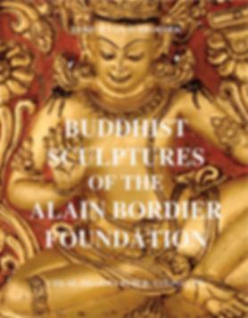 Buddhist Sculptures Alain Bordier Founda