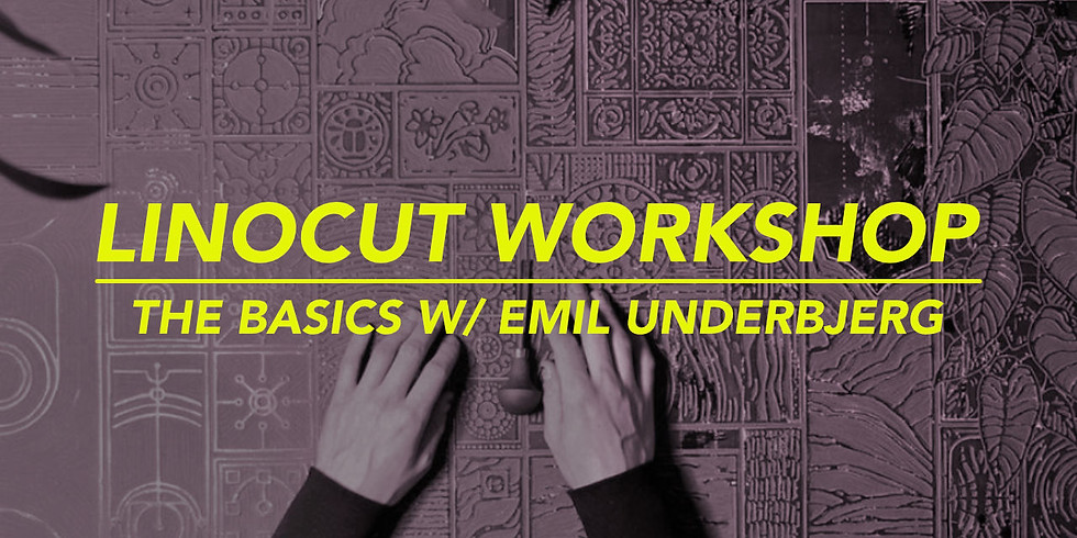 (SOLD OUT) WORKSHOP LINOCUT . FEB . WITH EMIL UNDERBJERG