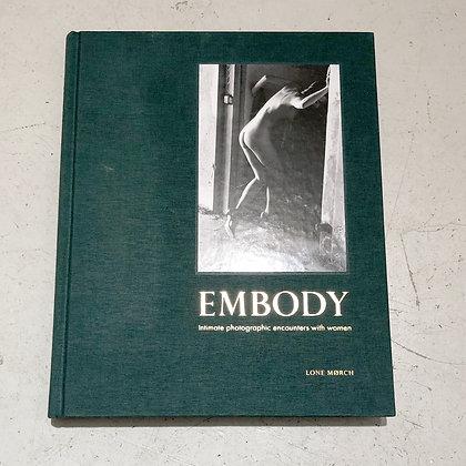 Embody . Lone Mørch . Photobook