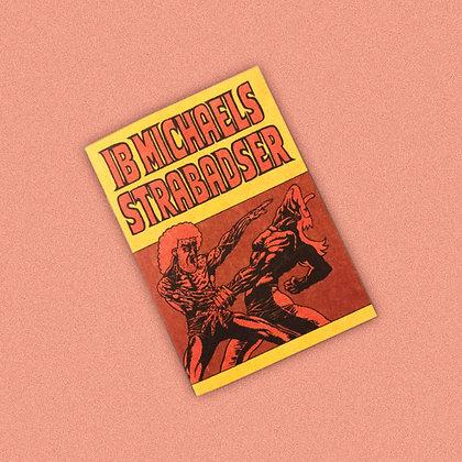 IB MICHAELS STRABADSER . JACOB RASK NIELSEN