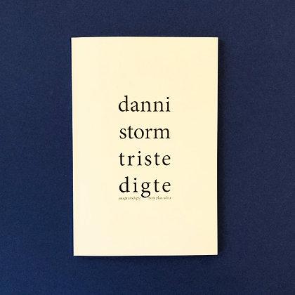 'triste digte' . danni storm . anagram poetry