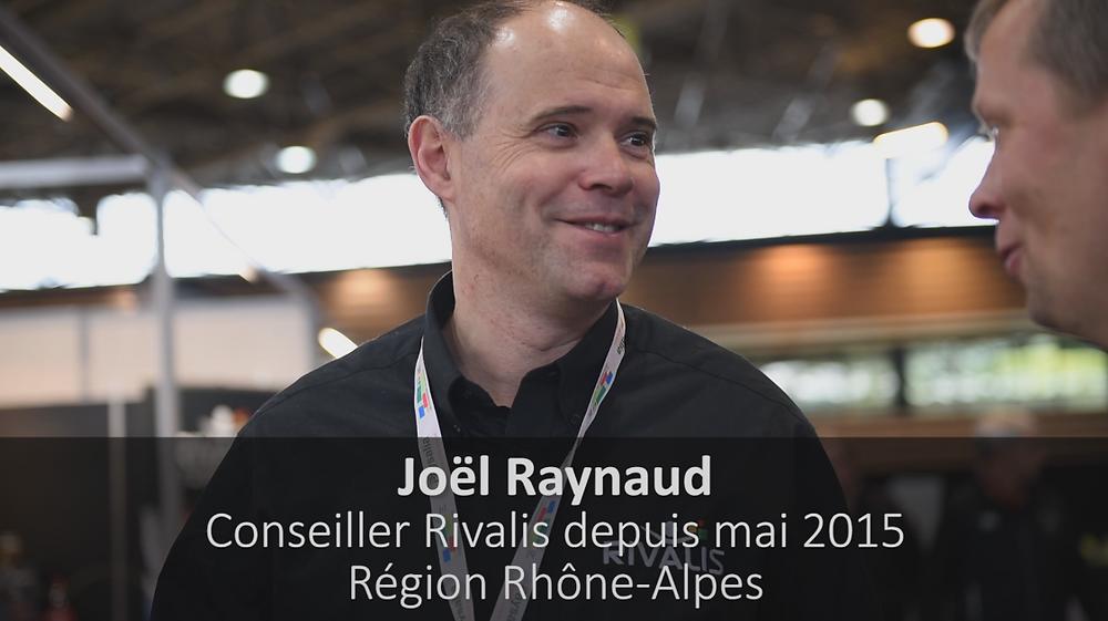 Témoignage de Joël Raynaud, Conseiller Rivalis