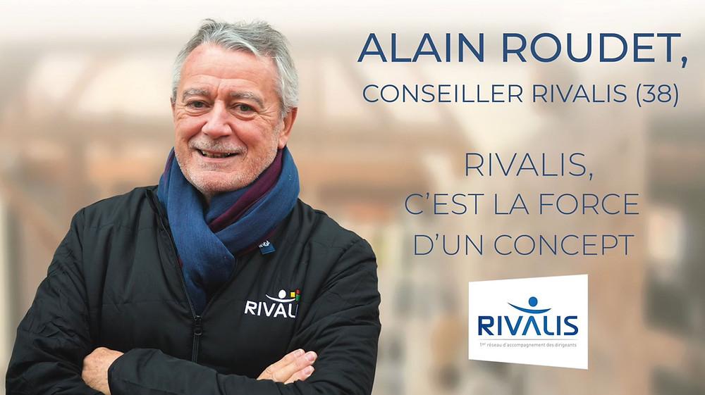 Alain Roudet, Rivalis, c'est la force d'un concept