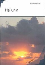 Mon premier roman : Hallunia. Dystopie et intrigues garantis !