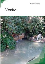 Mon second roman : Venko. Dystopie et intrigues garantis !